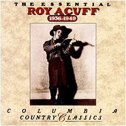 Cover image of The Essential Roy Acuff