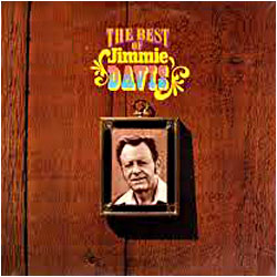 Cover image of The Best Of Jimmie Davis