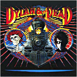 Cover image of Dylan And The Dead