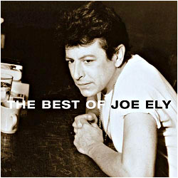Cover image of The Best Of Joe Ely