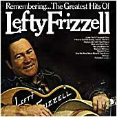Cover image of Remembering The Greatest Hits Of Lefty Frizzell