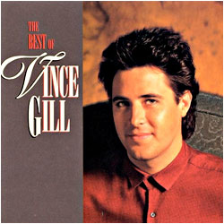 Cover image of The Best Of Vince Gill
