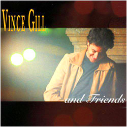 Cover image of Vince Gill And Friends