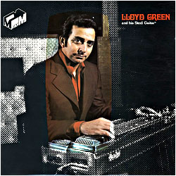 Cover image of Lloyd Green And His Steel Guitar