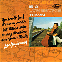 Cover image of Trouble Is A Lonesome Town