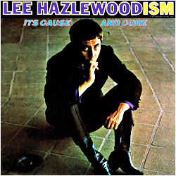 Cover image of Lee Hazlewood-ism Its Cause And Cure
