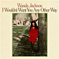 Cover image of I Wouldn't Want You Any Other Way