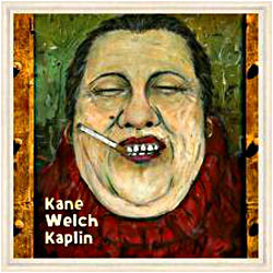 Cover image of Kane Welch Kaplin