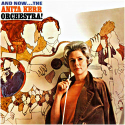Cover image of And Now The Anita Kerr Orchestra