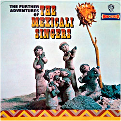 Cover image of The Further Adventures Of The Mexicali Singers