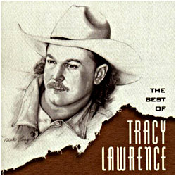 Cover image of The Best Of Tracy Lawrence