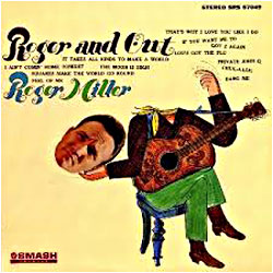 Lp discography roger miller discography cover image of roger and out stopboris Gallery