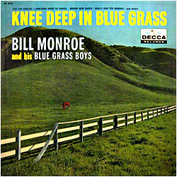 Cover image of Knee Deep In Blue Grass
