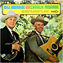 Cover image of Bill Monroe And Charlie Monroe
