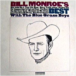 Cover image of Bill Monroe's Best