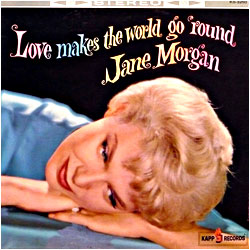 Cover image of Love Makes The World Go Round