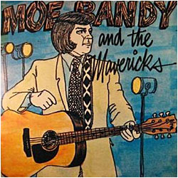 Cover image of Moe Bandy And The Mavericks