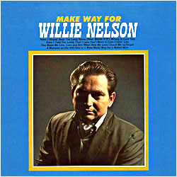Cover image of Make Way For Willie Nelson