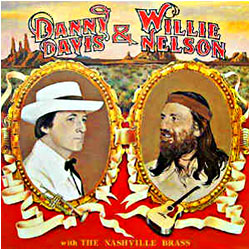 Cover image of Danny Davis And Willie Nelson