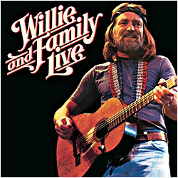 Cover image of Willie And Family Live