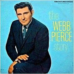 Cover image of The Webb Pierce Story