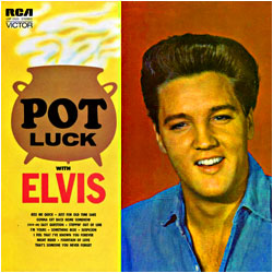 Cover image of Pot Luck With Elvis