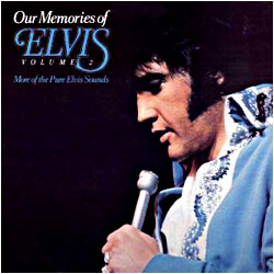 Cover image of Our Memories To Elvis 2