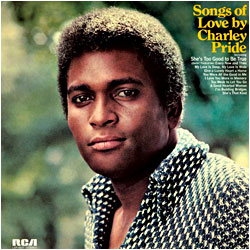 Cover image of Songs Of Love By Charley Pride
