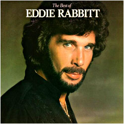 Cover image of The Best Of Eddie Rabbitt