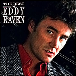 Cover image of The Best Of Eddy Raven