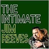 Cover image of The Intimate Jim Reeves