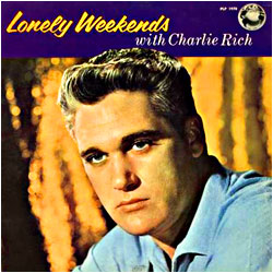 Cover image of Lonely Weekends With Charlie Rich