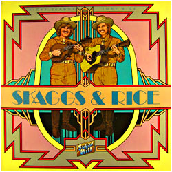 Cover image of Skaggs And Rice
