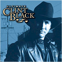 Cover image of Ultimate Clint Black