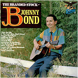 Cover image of The Branded Stock Of Johnny Bond