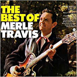 Cover image of The Best Of Merle Travis