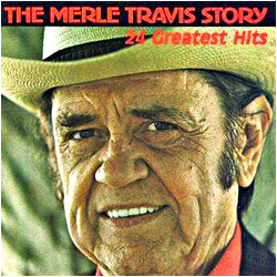 Cover image of The Merle Travis Story