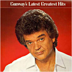 Cover image of Conway's Latest Greatest Hits