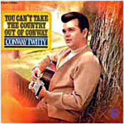 Cover image of You Can't Take Country Out Of Conway
