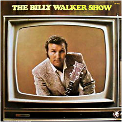 Cover image of The Billy Walker Show