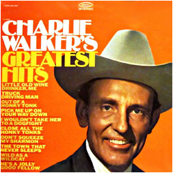 Cover image of Charlie Walker's Greatest Hits