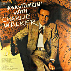 Cover image of Honky Tonkin' With Charlie Walker