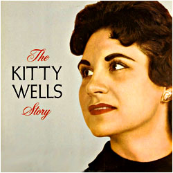 Cover image of The Kitty Wells Story
