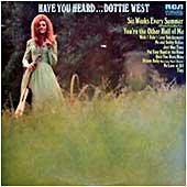 Cover image of Have You Heard Dottie West