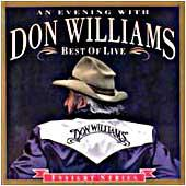 Cover image of An Evening With Don Williams - Best Of Live