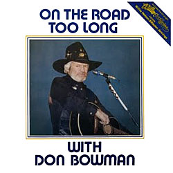 Cover image of On The Road Too Long With Don Bowman