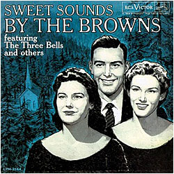 Cover image of Sweet Sounds By The Browns