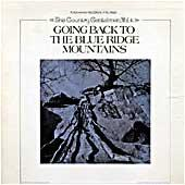 Cover image of Going Back To The Blue Ridge Mountains
