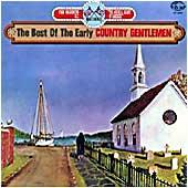 Cover image of The Best Of The Early Country Gentlemen
