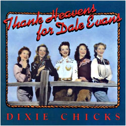 Cover image of Thank Heavens For Dale Evans